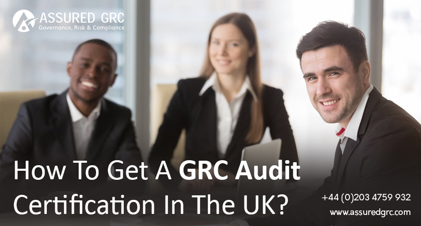 (English) How to get a GRC Audit certification in the UK