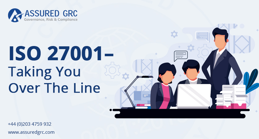 ISO 27001 – Taking You over the Line