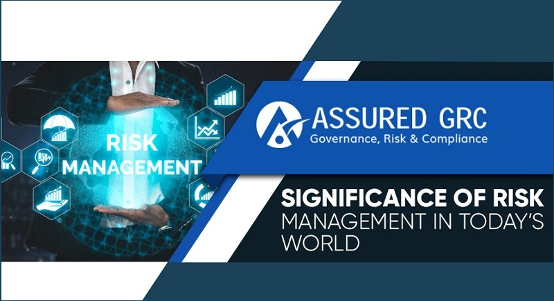 Significance of Risk Management in Today's World