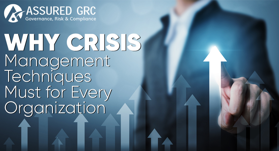 Why Crisis Management Techniques Must for Every Organization
