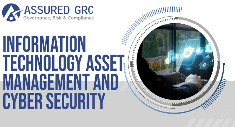 Information Technology Asset Management and Cyber Security