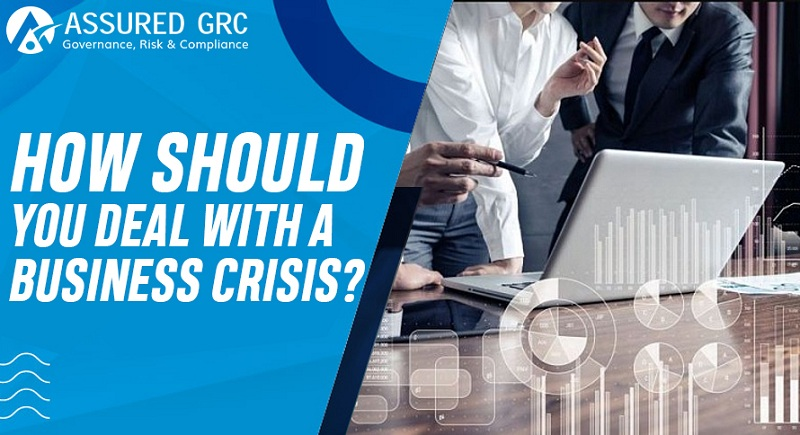 How Should You Deal with a Business Crisis?