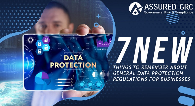 7 New Things to Remember About General Data Protection Regulations For Businesses