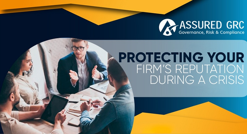 Protecting Your Firm's Reputation During a Crisis