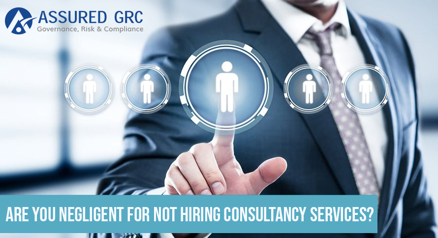 Are You Negligent for Not Hiring Consultancy Services?