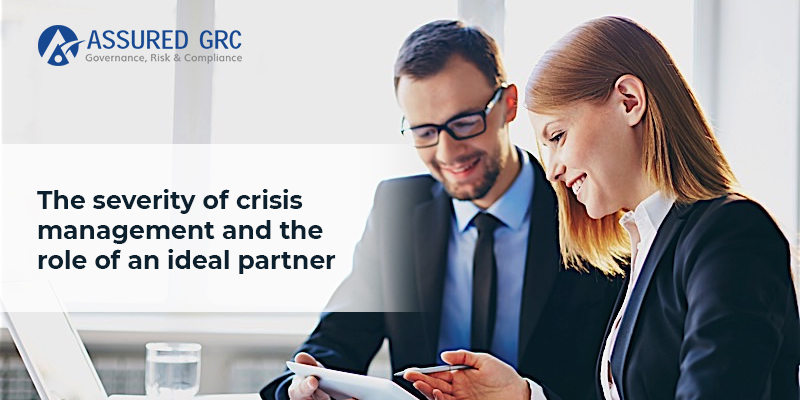 The Severity of Crisis Management and the Role of an Ideal Partner