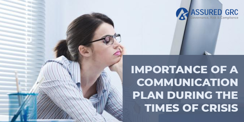 Importance of a Communication Plan during the Times of Crisis
