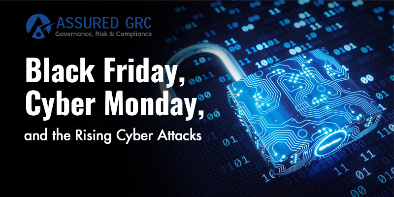 Black Friday, Cyber Monday, and the Rising Cyber Attacks