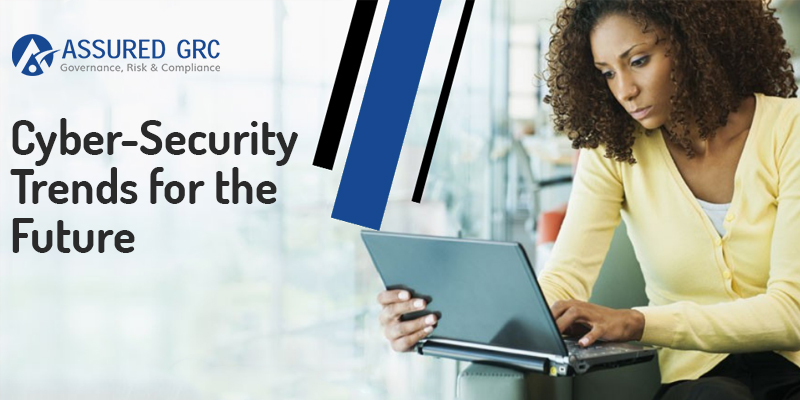 Cyber-Security Trends for the Future